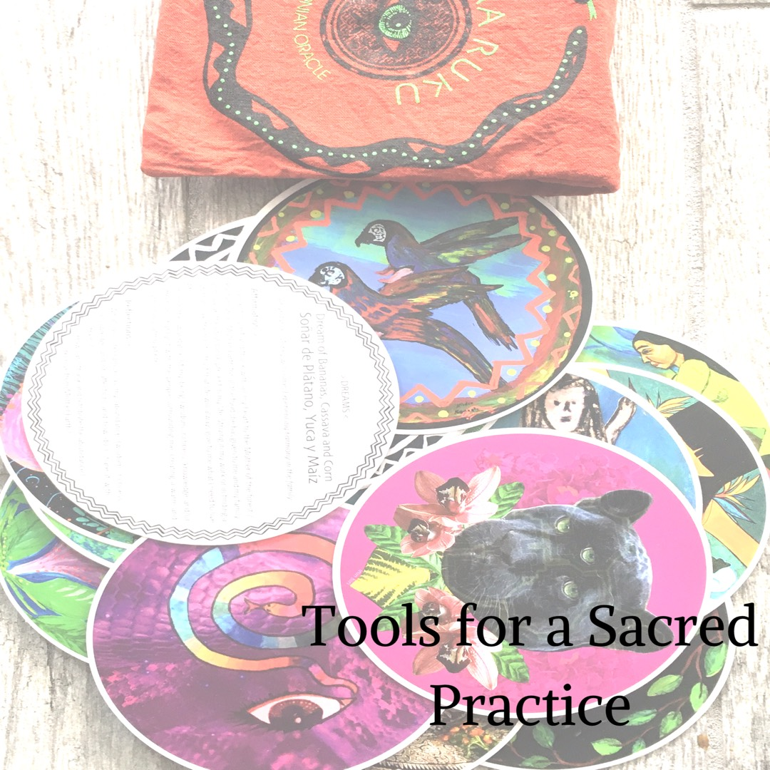 Tools for a Sacred Practice